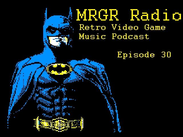 the Next Round: MRGR Radio Episode 30 - Retro Game Music Podcast