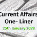 Current Affairs One-Liner: 25th January 2020