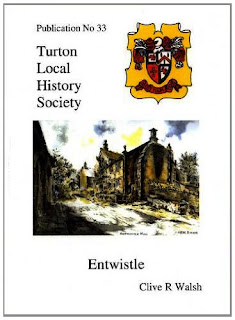 Turton Local History Society #33 - Entwistle