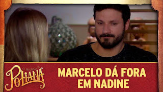Marcelo dá fora em Nadine | As Aventuras de Poliana
