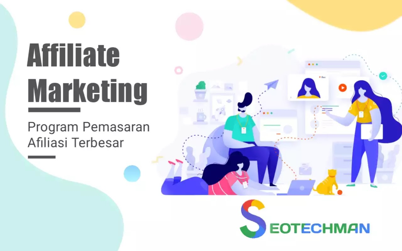 Program Affiliate Marketing, Manfaat Dan Kelebihannya