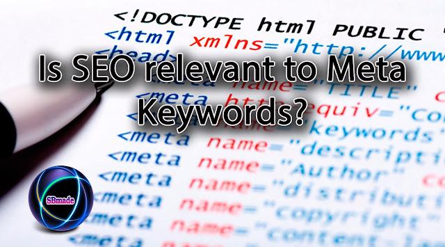 Is SEO relevant to Meta Keywords