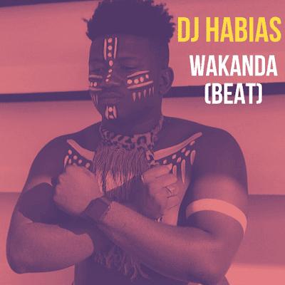 Dj Habias - Wakanda (Instrumental) Download Mp3