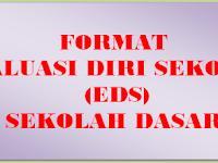 Format Evaluasi Diri Sekolah (EDS) Sekolah Dasar