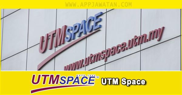 Jawatan Kosong di UTM Space - Tahun 2018