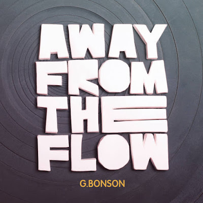 G-Bonson G. Bonson – Away from the Flow