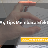 #4 Tips Membaca Efektif