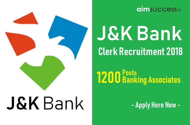 J&K Bank Clerk Recruitment 2018 1200 Posts - Apply Now