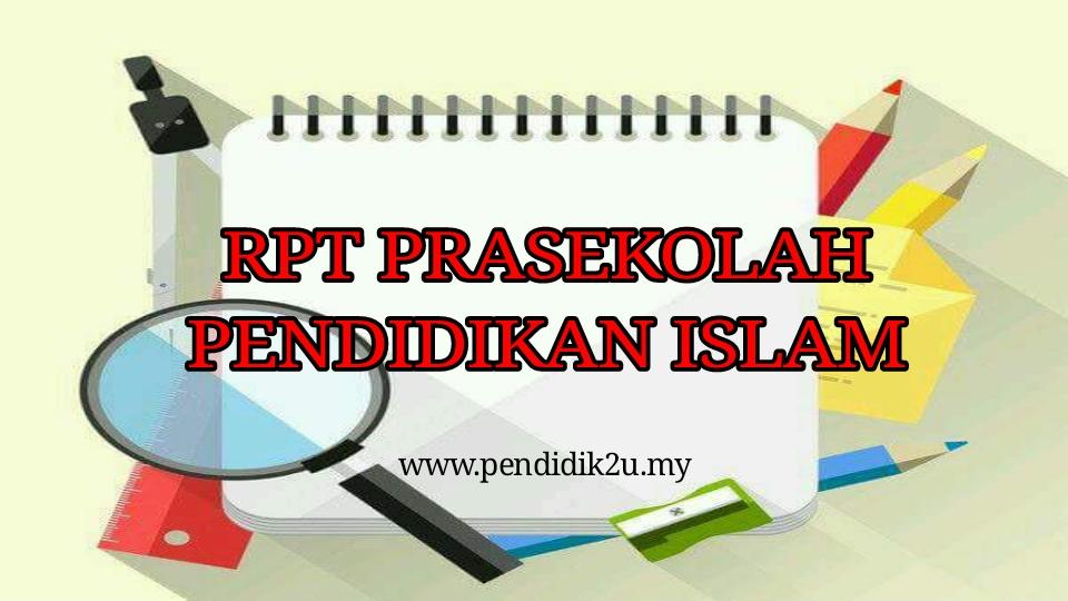Rpt Prasekolah Pendidikan Islam Pendidik2u