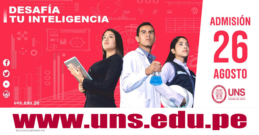 Resultados UNS 2019-1 (26 Agosto) Lista Ingresantes Examen Admisión Ordinario - Universidad Nacional del Santa - www.uns.edu.pe
