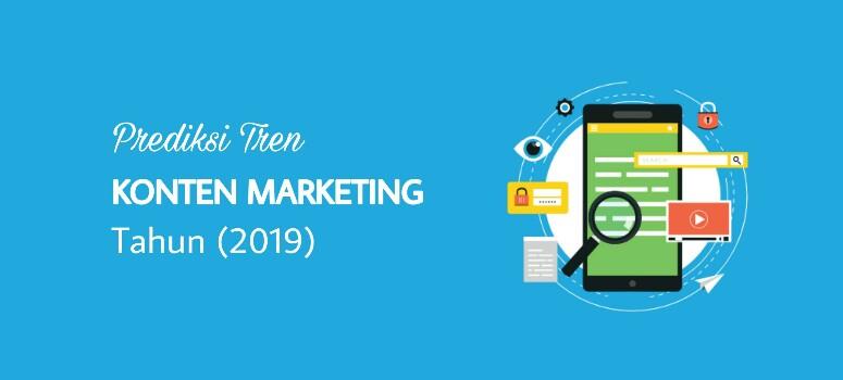 Prediksi Tren Konten Marketing di Tahun 2019