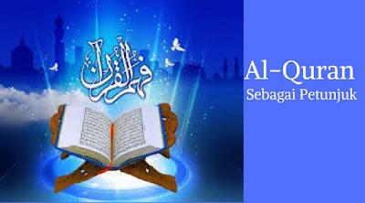 Makna Al-Quran Sebagai Petunjuk