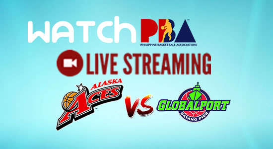 Livestream List: Alaska vs GlobalPort game live streaming February 4, 2018 PBA Philippine Cup