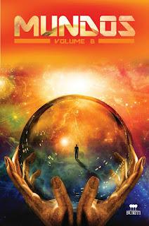 Antologia Mundos 6 - O Outro Lado da Fenda - Glauber Fabbri