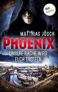 http://www.dotbooks.de/e-book/283144/phoenix-unsere-rache-wird-euch-treffen