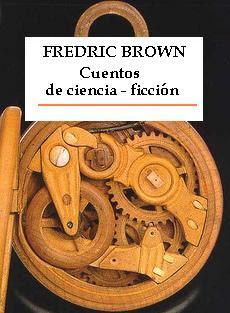 Cuentos de ciencia ficción – Fredric Brown