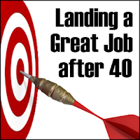 older worker job strategies, landing a job after 40, seasoned worker job search,