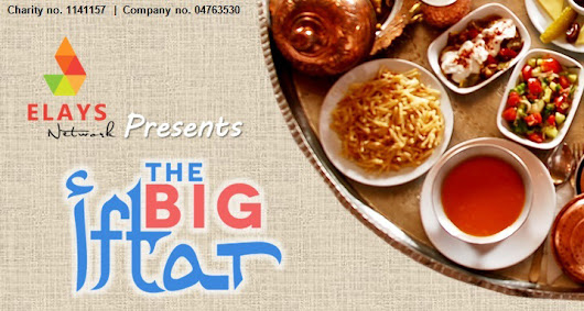 The Big Iftar - Hosted by Elays Network | Elmimag.com