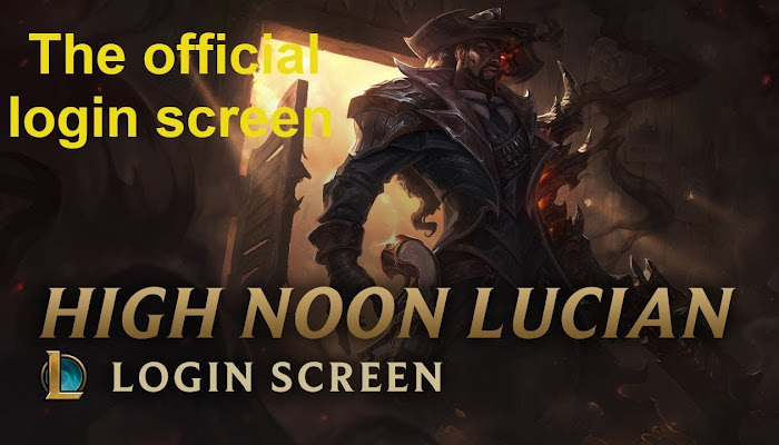 High Noon Lucian: Login Screen - League of Legends | LoL