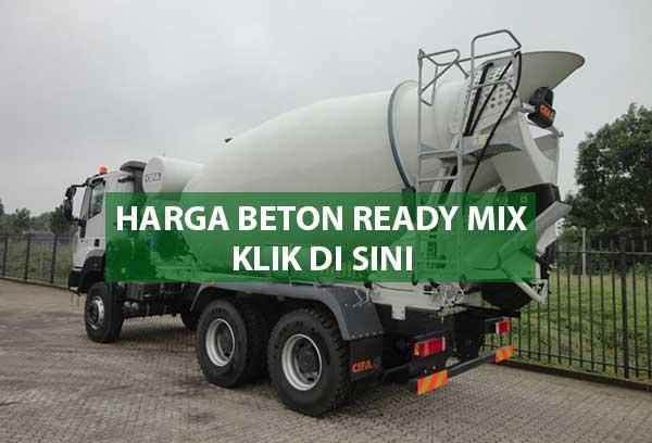 HARGA COR BETON READYMIX MURAH JAKARTA SELATAN PER METER KUBIK