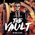 Download film the vault 2017 Masih Hangat