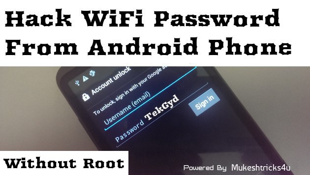 How To Hack WiFi Password on Android (With or Without ROOT