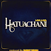 Audio:Lava Lava-Hatuachani:Download