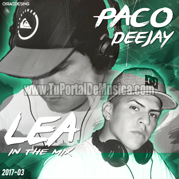 Paco DeeJay Ft. Lea In The Mix Vol. 3 (2017)