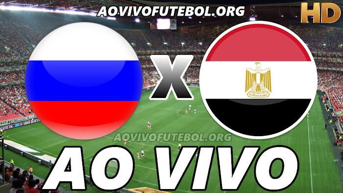 Assistir Rússia x Egito Ao Vivo Online Grátis