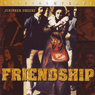 Junipher Greene- Friendship