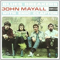 John Mayall · Blues Breakers With Eric Clapton