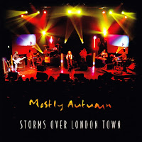 Mostly Autumn - Storms Over London Town (2006)