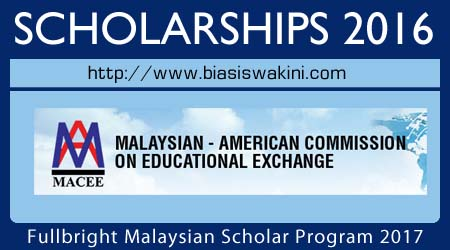 Fullbright Malaysian Scholar Program 2017