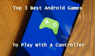 Best Android Games To Play With A Controller