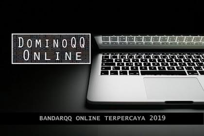 Situs Domino QQ Online yang Wajar di Tahun 2019