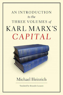 Michael Heinrich - An Introduction to the Three Volumes of Karl Marx's Capital