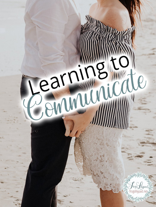 Learning to Communicate - 5 Tips to Help #marriage #communication