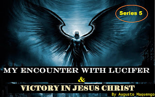 My Encounter With Lucifer And Victory In Jesus By Augusto Maquengo