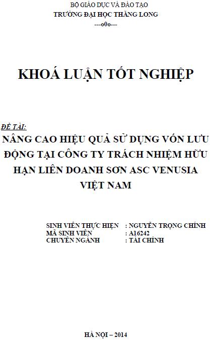 Nâng cao hiệu quả sử dụng vốn lưu động tại Công ty TNHH Liên doanh Sơn ASC Venusia Việt Nam