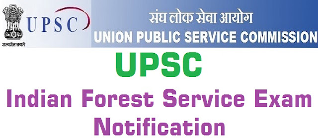UPSC,IFS Exam,Indian Forest Service Exam
