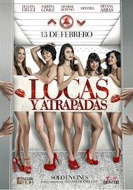 Locas y Atrapadas (2015)