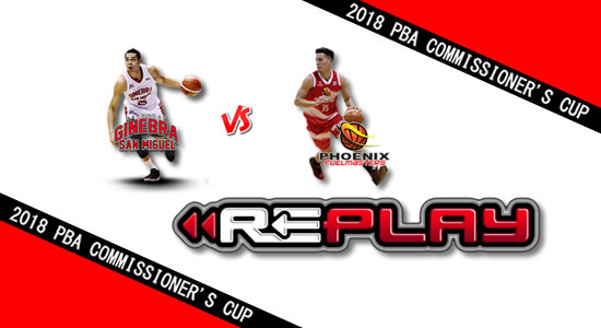 Video Playlist: Ginebra vs Phoenix game replay May 20, 2018 PBA Commissioner's Cup