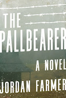 All about The Pallbearer by Jordan Farmer