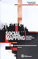 Judul Buku : Social Mapping Metode Pemetaan Sosial Teknik Memahami suatu Masyarakat atau Komuniti - edisi revisi