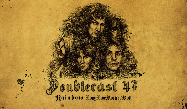 Doublecast 47 - Long Live Rock 'n' Roll (Rainbow)