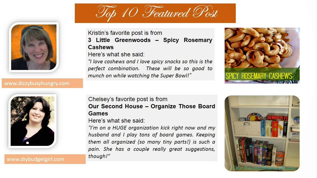 Top 10 Featured Post. Kristin picked Spicy Rosemary Cashew. Chelsey picked Organize Those Board Games.