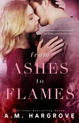 Review: From Ashes To Flames (West Brothers #1) by A.M. Hargrove