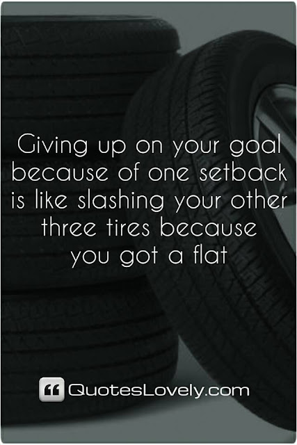 Giving up on your goal because of one setback