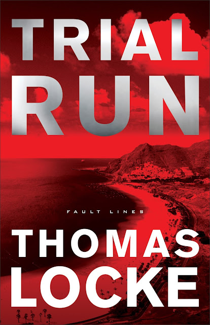 Trial Run (Fault Lines, Book 1) by Thomas Locke