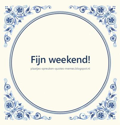 grappige weekend spreuken plaatjes spreuken quotes memes: Leuke en wijze spreuken op  grappige weekend spreuken